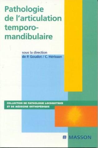 Pathologie de l'articulation temporo-mandibulaire: POD