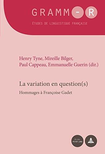 La variation en question(s): Hommages à Françoise Gadet par Henry Tyne