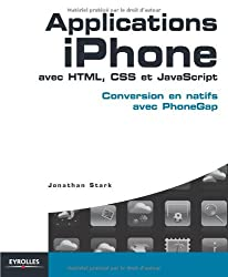 Applications iPhone avec HTML, CSS et JavaScript : Conversion en natifs avec PhoneGap