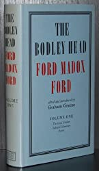 The Bodley Head Ford Madox Ford: The Good Soldier, Selected Memories, Poems Ed.G.Greene v. 1