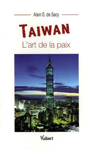 Taiwan : L'art de la paix