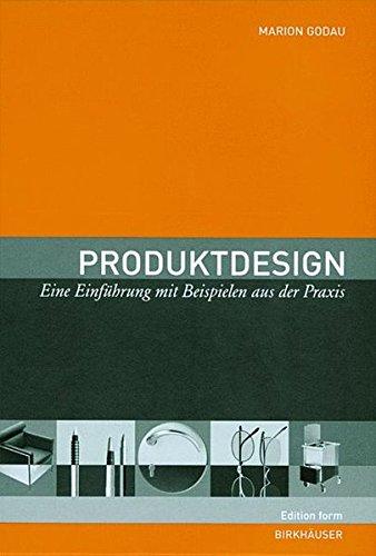 Produktdesign: Eine Einführung mit Beispielen aus der Praxis Buch-Cover