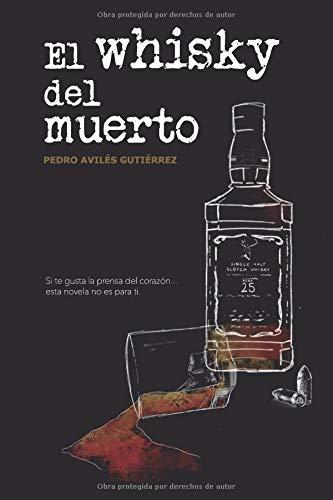 El whisky del muerto (Mario Candil)