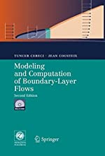 Modeling And Computation of Boundary-layer Flows - Laminar, Turbulent And Transitional Boundary Layers in Incompressible Flows de Tuncer Cebeci