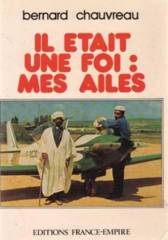 Descargar Libro Il était une foi, mes ailes de Bernard Chauvreau