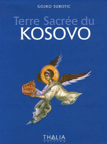 Terre Sacrée du Kosovo