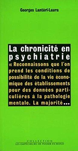 La Chronicité en psychiatrie
