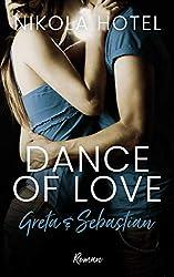 Greta & Sebastian: Dance of Love