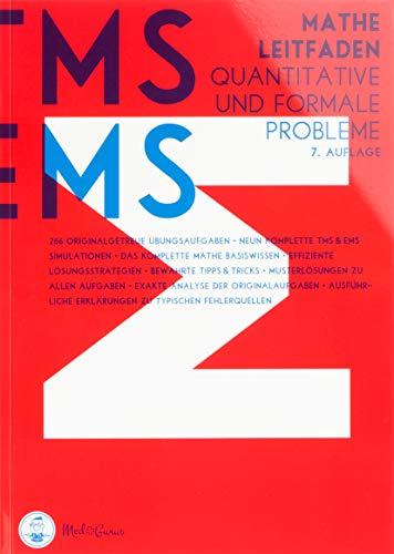 Medizinertest TMS / EMS 2020 I Mathe Leitfaden - Quantitative und formale Probleme I Medizin-Aufnahmetest in Deutschland und der Schweiz I Vorbereitung auf den Test für medizinische Studiengänge