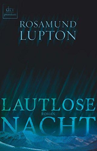 Buchseite und Rezensionen zu 'Lautlose Nacht: Roman' von Rosamund Lupton
