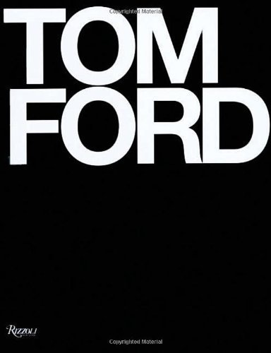 tom-ford-by-ford-tom-foley-bridget-1st-first-edition-11-4-2008
