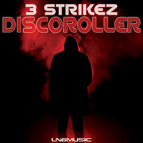 3 Strikez - Discoroller