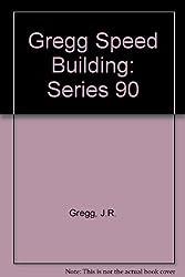 Gregg Speed Building, Series 90 by John Robert Gregg (1979-06-23)