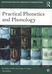 Practical Phonetics and Phonology. Routledge. 2013.