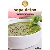 Sopa Detox – Dieta para desintoxicar e melhorar a imunidade (Viva Melhor) (Portuguese Edition)