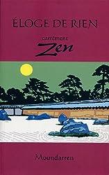 Eloge de rien / Carrément zen