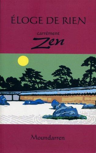 Eloge de rien/Carrément zen