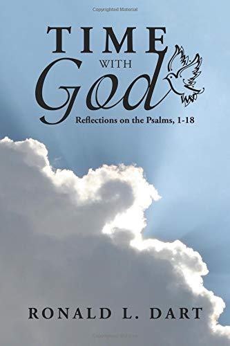 Time with God: Reflections on the Psalms, 1-18