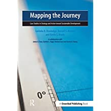 Mapping the Journey: Case Studies in Strategy and Action toward Sustainable Development