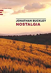 Nostalgia par Jonathan Buckley