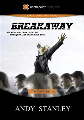 Breakaway Study Guide: Because You Didn't Set Out to Be Just Like Everybody Else (Northpoint Resources) (English Edition)