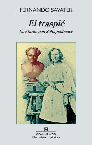 El traspié: Una tarde con Schopenhauer (Narrativas hispánicas) por Fernando Savater