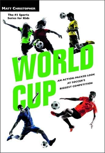 World Cup (Revised): An Action-Packed Look at Soccer's Biggest Competition (Matt Christopher Legendary Sports Events) por Matt Christopher