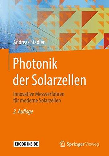 Photonik der Solarzellen: Innovative Messverfahren für moderne Solarzellen