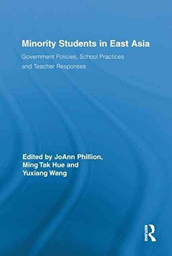 [(Minority Students in East Asia : Government Policies, School Practices and Teacher Responses)] [Edited by Joann Phillion ] published on (June, 2011)
