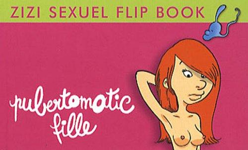 Flip Zizi : Pubertomatic fille