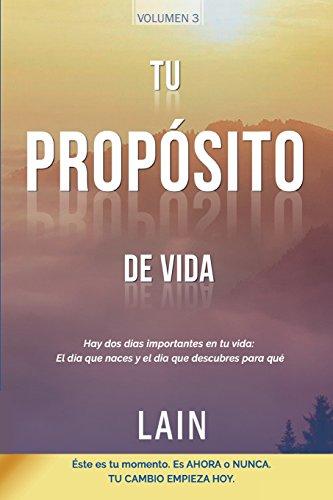 Tu Propósito de Vida (La Voz de Tu Alma) por Laín García Calvo