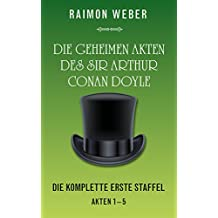 Die geheimen Akten des Sir Arthur Conan Doyle: Die komplette erste Staffel (Akten 1-5)