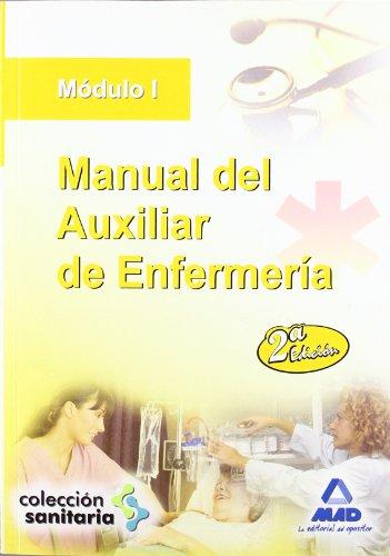 Manual Del Auxiliar De Enfermería. Módulo I
