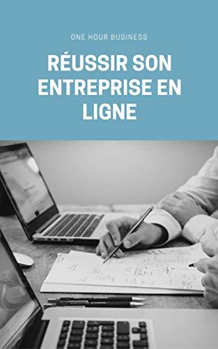 Couverture du livre Réussir son entreprise en ligne
