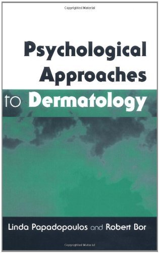 Psychological Approaches to Dermatology by Papadopoulos Papadopoulos (1999-03-26)