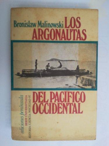 Argonautas del pacifico occidental, los por Bronislaw Malinowski