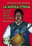La música étnica: Un viaje por las músicas del mundo (Libros Singulares (Ls))