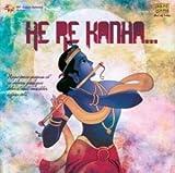 He Re Kanha