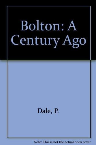 Bolton: A Century Ago