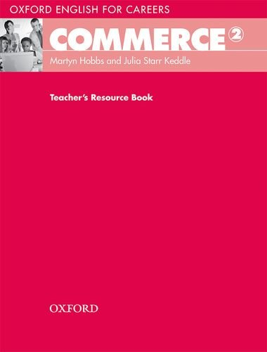 Oxford English for Careers: Commerce 2: Commerce 2. Teacher's Book