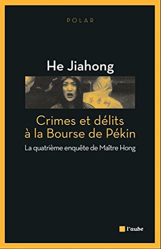 Crimes et délits à la Bourse de Pékin: La quatr...
