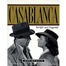 """Casablanca"": Script and Legend"