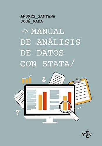 Manual de análisis de datos con Stata (Ciencia Política - Semilla Y Surco - Serie De Ciencia Política) por Andrés Santana