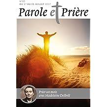 Parole et Prière nº 85 juillet 2017