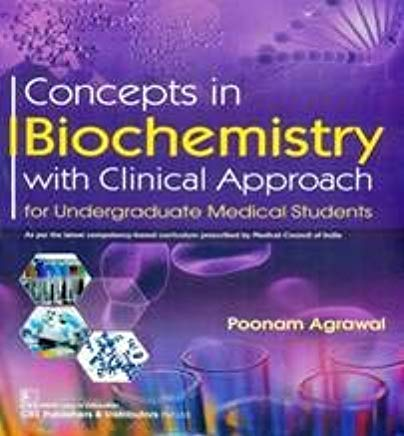 CONCEPTS IN BIOCHEMISTRY WITH CLINICAL APPROACH FOR UNDERGRADUATE MEDICAL STUDENTS (PB 2020)