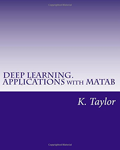 K Taylor E (DEEP LEARNING. APPLICATIONS with MATAB)