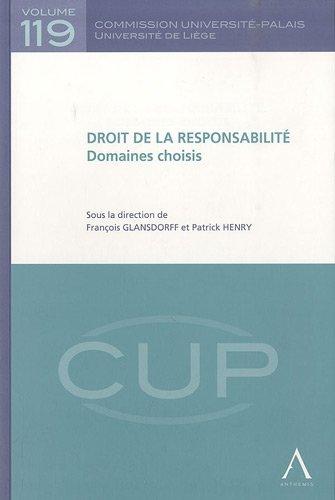 Droit de la responsabilité : Domaines choisis par François Glansdorff