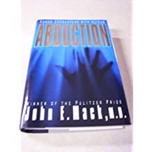Abduction: Human Encounters With Aliens