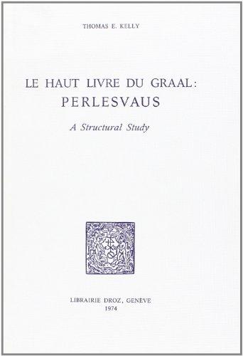 Le Haut Livre Du Graal Perlesvaus [Pdf/ePub] eBook
