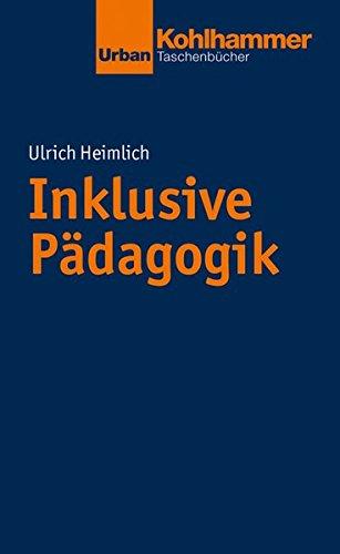 Inklusive Pädagogik (Urban-Taschenbücher)